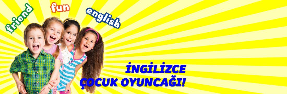 İngilizce Çocuk Oyuncağı